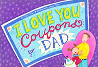 I Love You Coupons for Dad